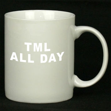 TML All Day For Ceramic Mugs Coffee *