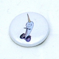 "NARWHAL on a SEGWAY CUTE 1"" Button Pin - ocean, sea, dolphin, unicorn"