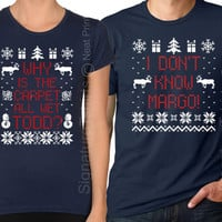Matching Christmas TShirts - Blue Christmas - I Don't Know Margo and Why is the Carpet All Wet Todd - Unisex Men Women Tees -SET OF 2-Black