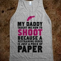 My Daddy Taught Me How To Shoot...(Tank)