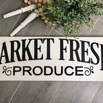 Market Fresh Produce Sign - Kitchen Decor - Farmhouse Decor - Rustic Wood Sign - Distressed Wood Sign - Kitchen Sign - Wood Sign