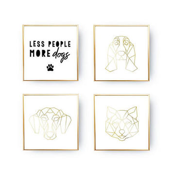 SET of 4 Prints, Dogs Breed Set, Geometric Beagle, Dog Art, Dachshund Print, Less People More Dogs, Home Decor, Gold Foil Print, Husky Print