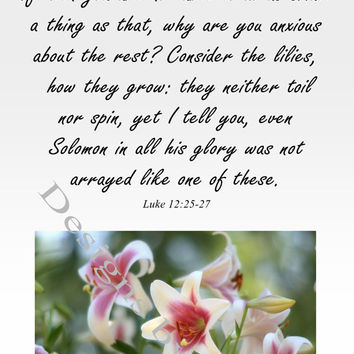 Luke 12:25-27 with white and burgundy lilies, inspirational wall art ready to frame, home or office decor, downloadable print, printable art