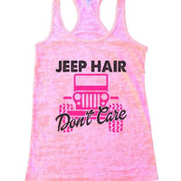 Jeep Hair Don't Care Burnout Tank Top By BurnoutTankTops.com - 1238