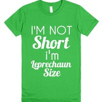 not short i'm leprechaun size-Female Grass T-Shirt