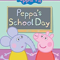 Peppa's School Day Peppa Pig