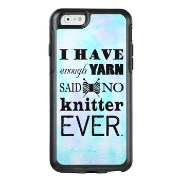 Knitting Not Enough Yarn Crafts Watercolor Texture OtterBox iPhone 6/6s Case