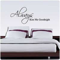 Always Kiss Me Goodnight Nice Wall Decal Decor Love Words Large Nice Sticker Text