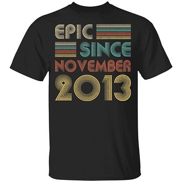 Epic Since November 2013 Vintage 7th Birthday Gifts Youth