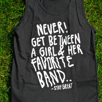 Never Get Between A Girl And Her Favorite Band | STAY GREAT APPAREL