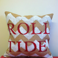 Burlap Chevron Pillow with Sports Team Slogan Alabama Roll Tide