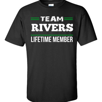 Team RIVERS Lifetime Member - Unisex Tshirt