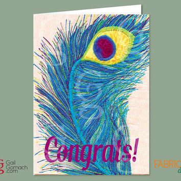 CONGRATULATIONS Card, Quilted Card, Greeting Card, Peacock Feather, Printed on Cardstock, Blank Inside, 5 x7 w/ envelope