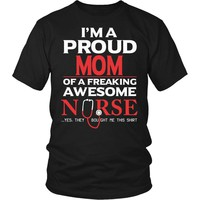 """""""Proud Mom of An Awesome Nurse"""" T-Shirt"""