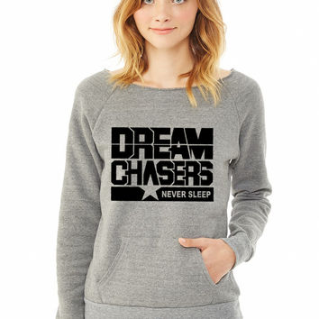 dream chasers black ladies sweatshirt