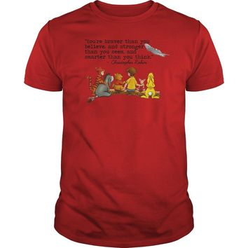You're braver than you believe Christopher Robin quote Pooh and friends shirt Premium Fitted Guys Tee