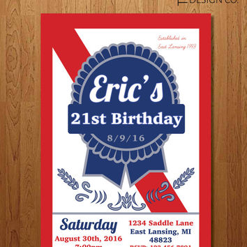Printable Invitation - 21st Birthday  -  bachelor party - PBR - Guy Birthday