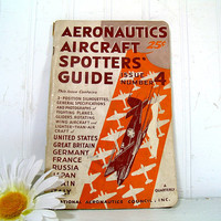 Aeronautics Aircraft Spotters' Guide Second Year Issue Number 4 A Quarterly Edited by Harold E. Hartney - Well Used Copy Planes Spotter Book