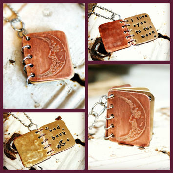 Metal Book Pendant - I Love You to the Moon and Back - Stamped Copper and Brass with Etched Cover - Can Be Personalized - Mother's Day