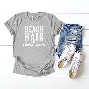 Beach Hair Don't Care | Short Sleeve Graphic Tee