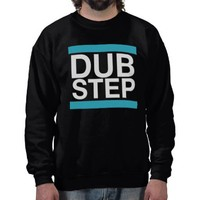 Dubstep Sweatshirt from Zazzle.com