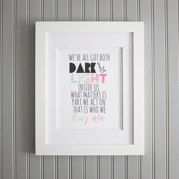 Harry Potter Quote, Dumbledore Quote, Dark and Light Inside Us Wall Art, Harry Potter Motivation Print, Motivation Wall Art, Home Decor
