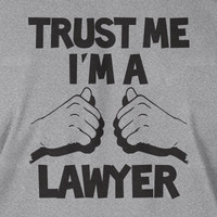 Lawyer T-Shirt Trust Me I'm A Lawyer T-Shirt Screen Printed T-Shirt  Mens Womens Ladies Youth Kids Geek Funny