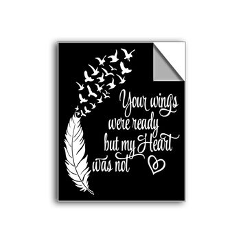 """FREE SHIPPING - """"Your Wings Were Ready"""" Vinyl Decal Sticker (6"""" tall) - Limited Time Only!"""