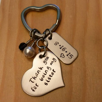 Hand Stamped Thank you for being my sister keychain - sister gift - Wedding Day