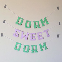 Dorm Sweet Dorm Banner -Dorm Decor