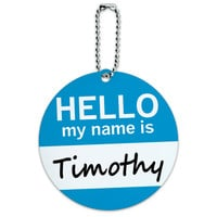 Timothy Hello My Name Is Round ID Card Luggage Tag
