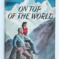 On top of the world: my adventures with my mountain-climbing husband by Patricia Petzoldt