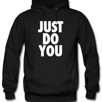 Just Do You Hoodie