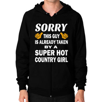 Taken by a super hot country girl Zip Hoodie (on man)