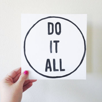 Do it All motivational wall sign / motivational wall art