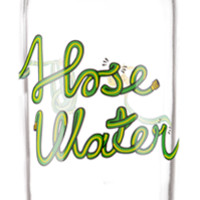 'Hose Water'
