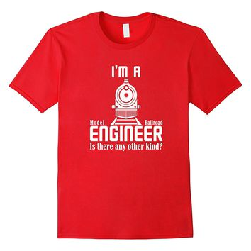 I'm a Model Railroad Engineer T-shirt Funny Model Train Tee