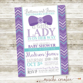 "Buttons and Bows, Ten Fingers and Toes, Little Lady Bows and Chevrons Girl Baby Shower Printable Invitation in Lavender and Aqua - 5"" x 7"""