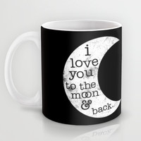 I Love You To The Moon Mug by LookHUMAN