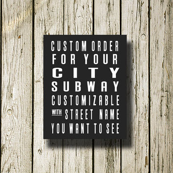 CUSTOM ORDER for Your City Subway Sign Printable Instant Download Print Poster City Name Art Typography City Name Art Home Decor S000c