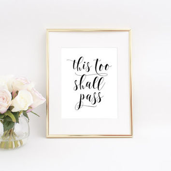 This Too Shall Pass Printable Art, This Too Shall Pass Print, Printable Quote, Motivational Wall Decor, Bedroom Wall Decor, Inspirational