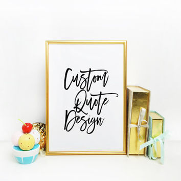 Custom Lyrics custom Wall custom printable Custom Typography Personalized prints Custom handwriting Custom Quote Print Custom print quote