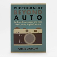 Photography Beyond Auto Book | Urban Outfitters