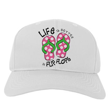 Life is Better in Flip Flops - Pink and Green Adult Baseball Cap Hat