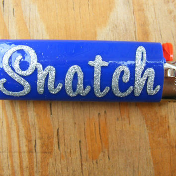 Snatch Bic Lighter