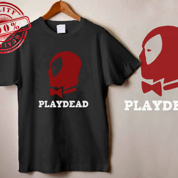 Deadpool Playdead shirt deadpool custom tshirt unisex, male and female S-XXL