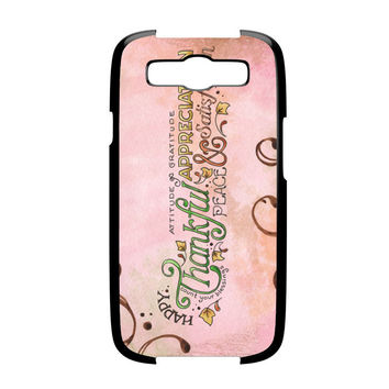 Happy Thankful Appreciaton Samsung Galaxy S3 Case