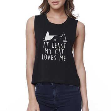 My Cat Loves Me Women's Black Crop Tee Funny Quote For Cat Lovers