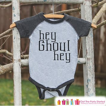 Kids Halloween Outfit - Girls or Boys Hey Ghoul Halloween Shirt - Grey Raglan Tshirt or Onepiece - 1st Halloween - Kids Halloween Costume