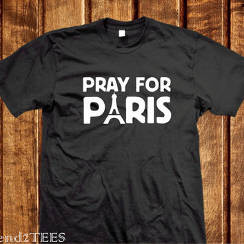 Pray For Paris Shirt, Pray for France Tshirt, 100% Cotton Je Suis Parisien Shirt, Je Suis Paris Tshirt